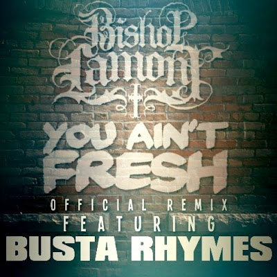 Bishop Lamont - You Ain't Fresh (Remix)