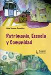 Patrimonio, Escuela y Comunidad - Alba González