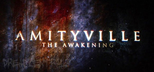 Amityville: The Awakening  (2015) Upcoming Hollywood Movie | Release Date 01/02/2015