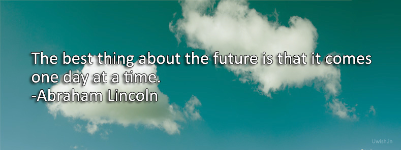 Abraham Lincoln quotes e greeting cards and wishes on future.