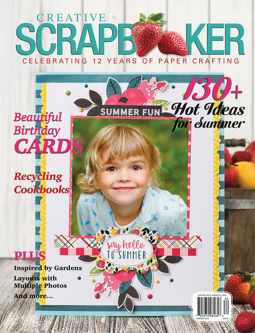 I'm A Cover Girl! Creative Scrapbooker Magazine  - Summer 2018