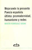 Mejorando lo presente. Poesía española última