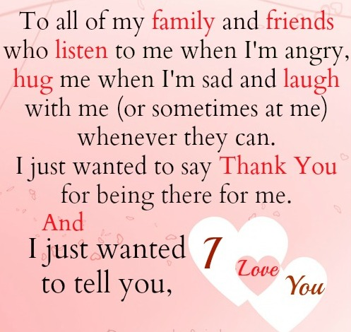 Life Quotes And Sayings To All My Family Friends Thanks You Love You