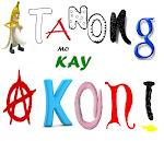 MAY TANONG KA BA? MAY SAGOT AKO EH. Pindotin mo na!!!
