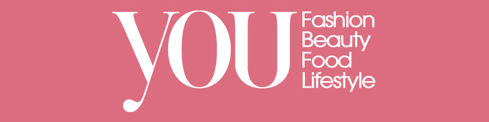 Fashion, Beauty, Lifestyle, Food, Interviews | YOU Magazine Blog