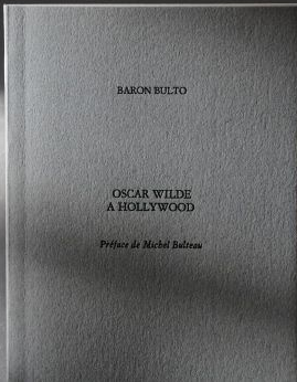 baron bulto oscar wilde hollywood