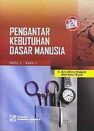 toko buku rahma: buku PENGANTAR KEBUTUHAN DASAR MANUSIA EDISI 2 BUKU 1, pengarang aziz alimul hidayat, penerbit salemba medika