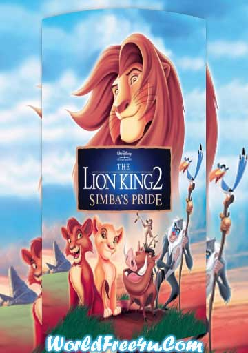 Poster Of The Lion King 2 (1998) In Hindi English Dual Audio 300MB Compressed Small Size Pc Movie Free Download Only At worldfree4u.com