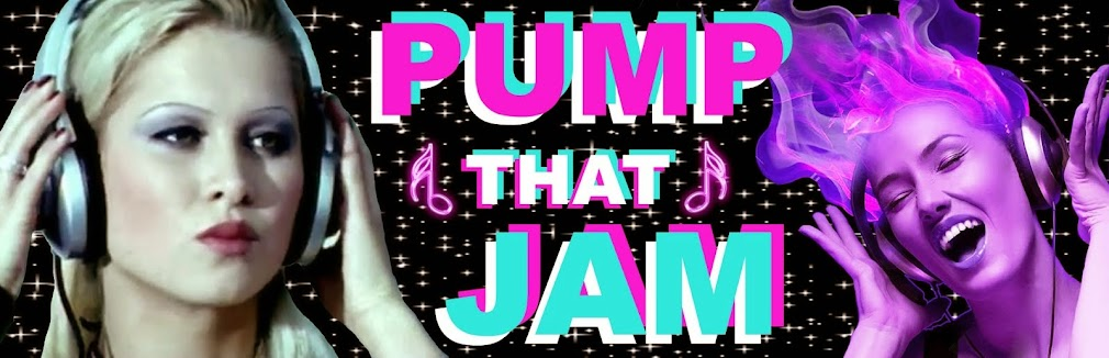 PUMP THAT JAM
