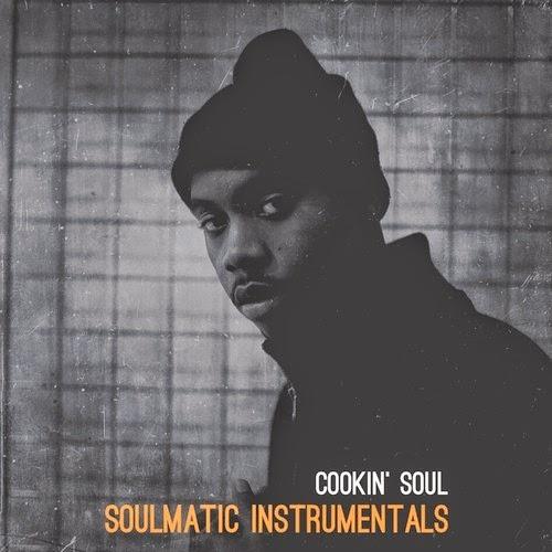 Cookin' Soul - SoulMatic: The Instrumentals (Mixtape)