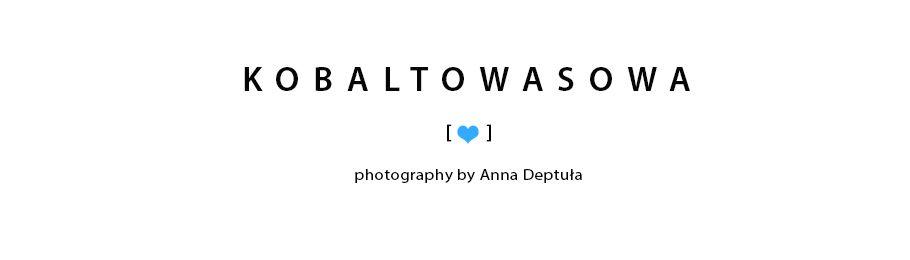 kobaltowasowa - photography by Anna Deptuła