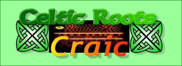Celtic Roots Craic!