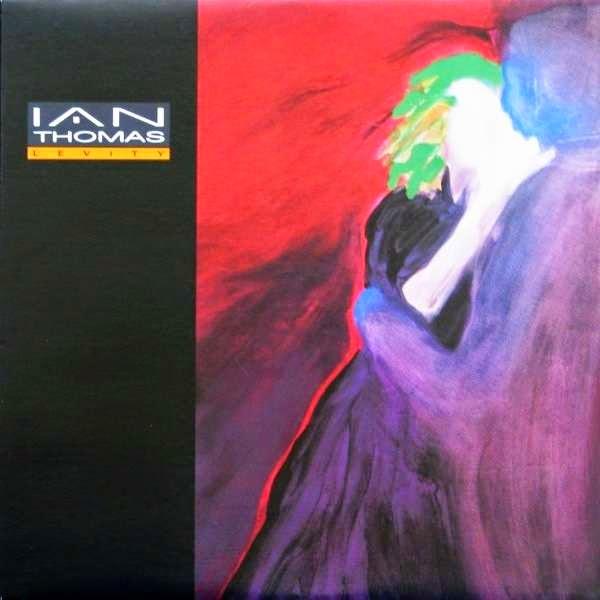 IAN THOMAS - Levity (1988)