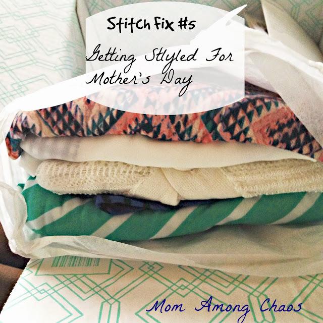 Stitch Fix, fashion, blogger, fashion, Mother's Day, beauty, clothing, lifestyle, style,