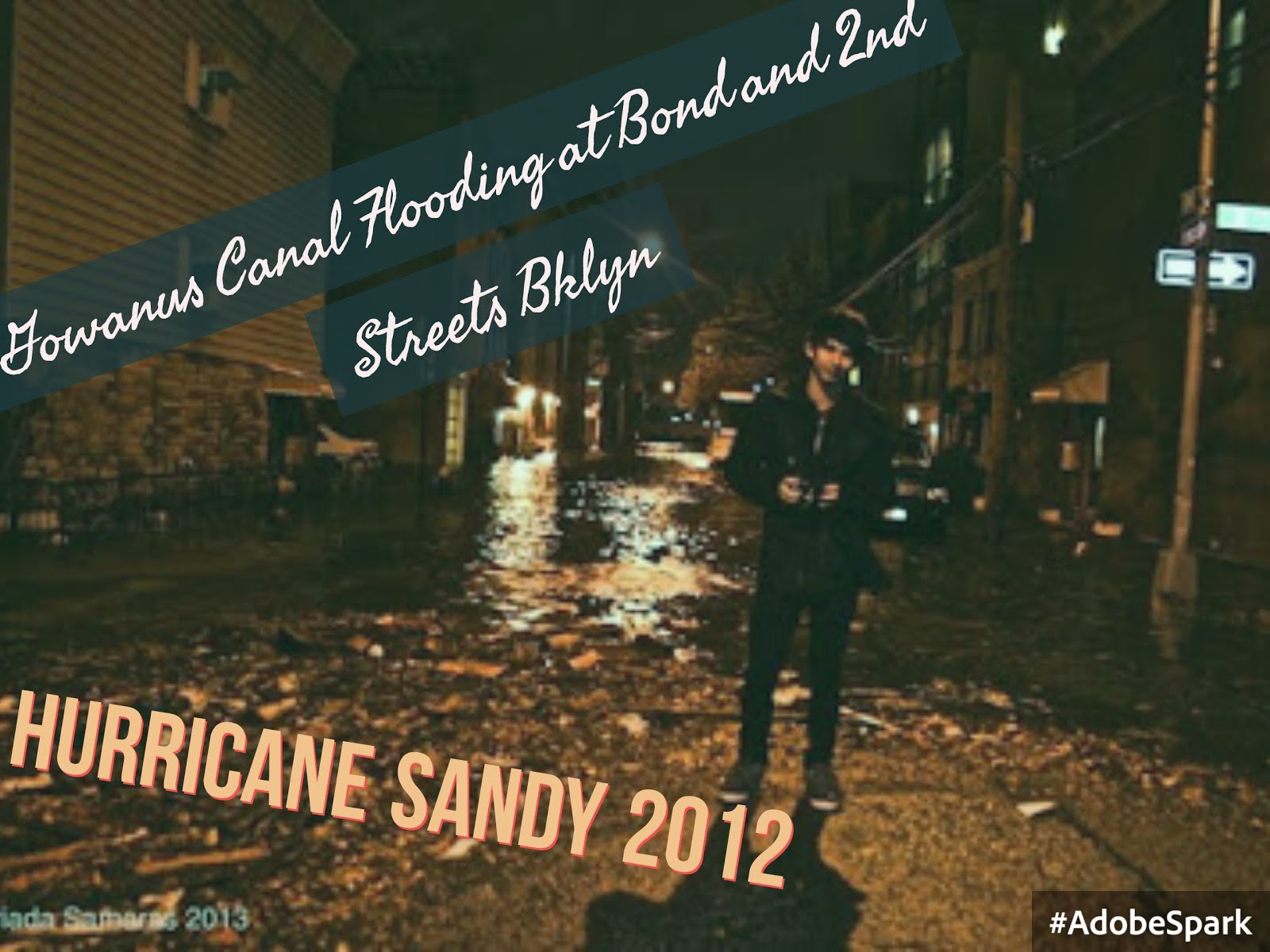 Hurricane Sandy 2012 and Gowanus Canal