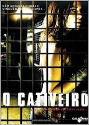 Baixar Filme O Cativeiro [2010] (Dublado) Online Gratis