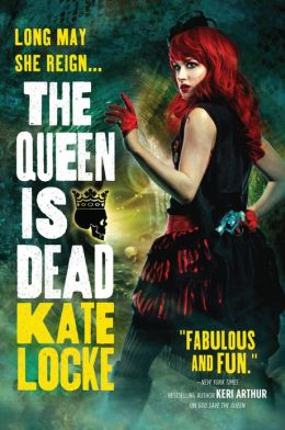 The Queen is Dead by Kate Locke