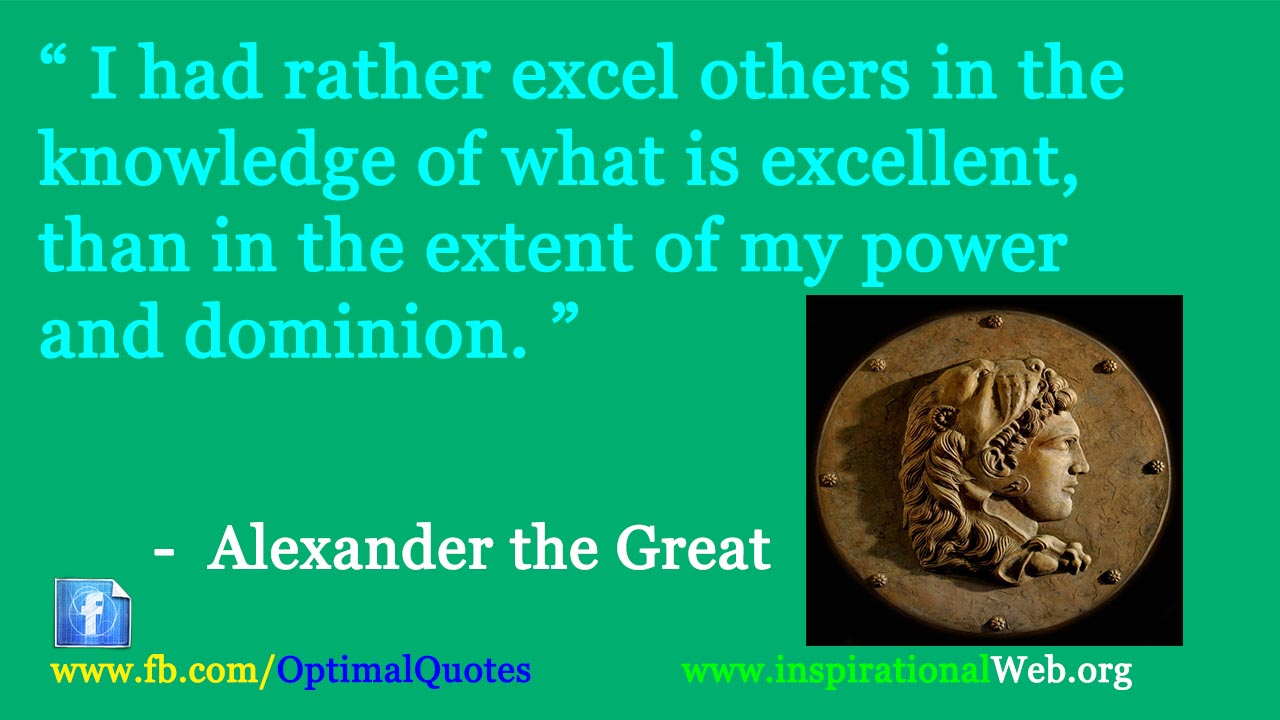 Great Famous Quotes Alexander The Great Famous Quotes  Famous Inspirational Quotes Web