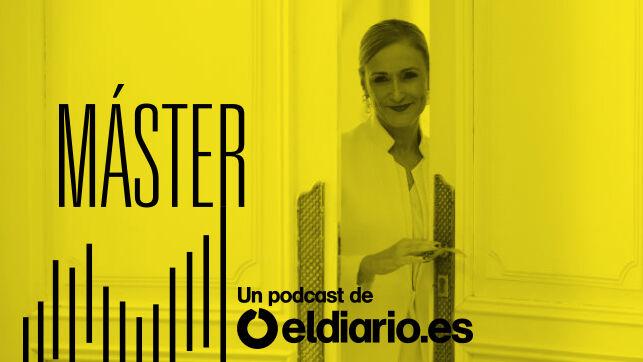 'MÁSTER', EL 'CASO CIFUENTES' EN PODCAST