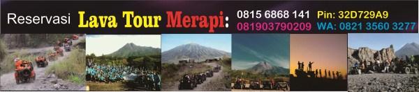 INFORMASI / RESERVASI MERAPI LAVA TOUR