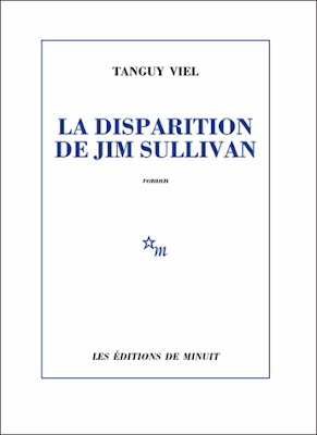 La disparition de Jim Sullivan de Tanguy Viel