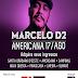 Marcelo D2 Nesse sábado estarei em Americana