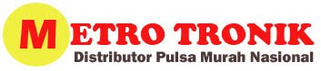 Metro Tronik -  Distributor Pulsa Murah Elektrik All Operator