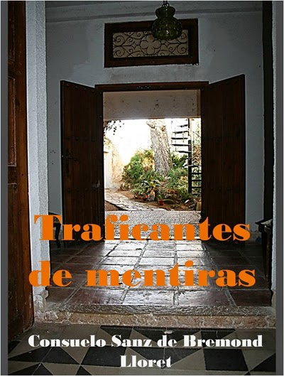 Traficantes de mentiras Consuelo Sanz de Bremond Lloret