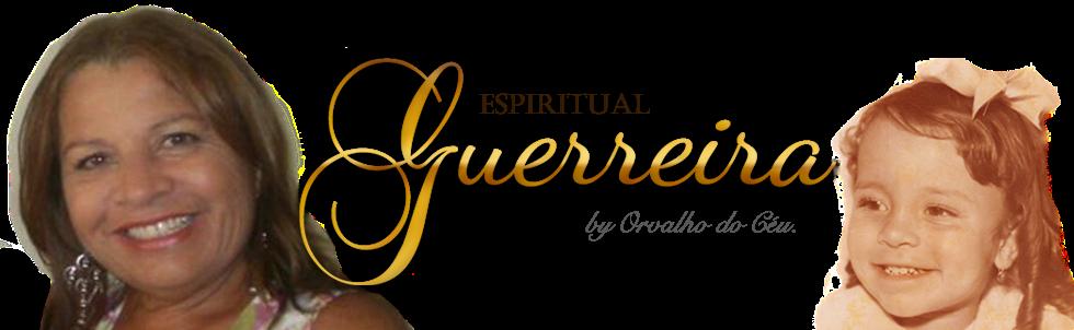 ESPIRITUAL GUERREIRA