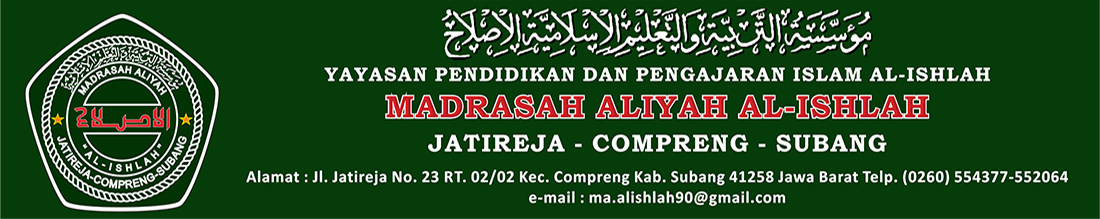 MADRASAH ALIYAH AL-ISHLAH