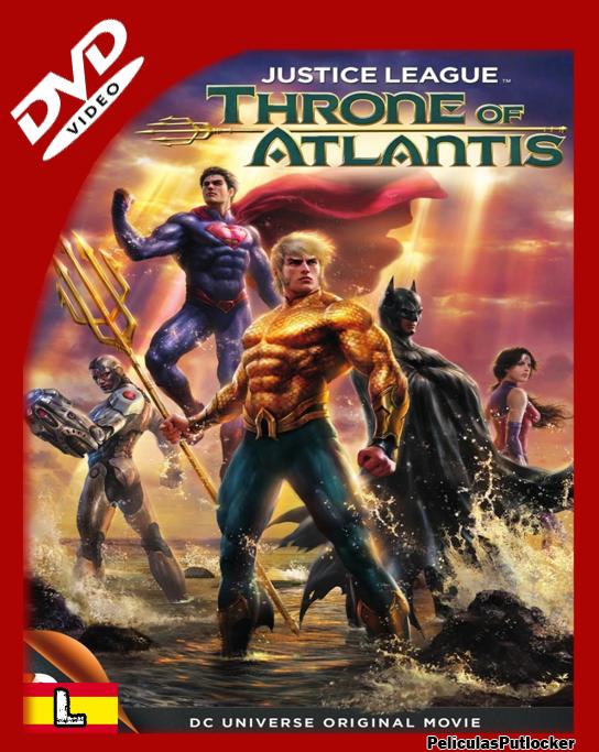 La Liga De La Justicia: El Trono De Atlantis [DVDRip][Latino][MG-SR-1F-RG-TB]