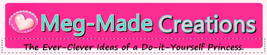 Do it Yourself Girl! Meg-Made Creations