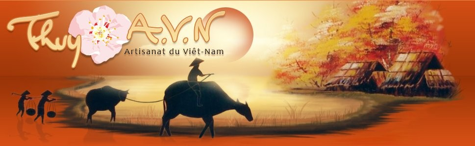 Thuy A.V.N (Artisanat du Viêt-Nam)