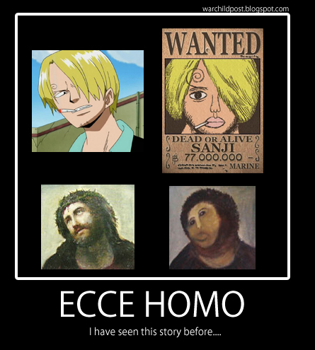 Sanji and his wanted sign is older than ecce homo restauration
