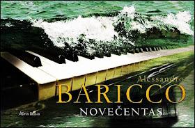 "Šiuo metu skaitau: Alessandro Baricco ""Novečentas"""