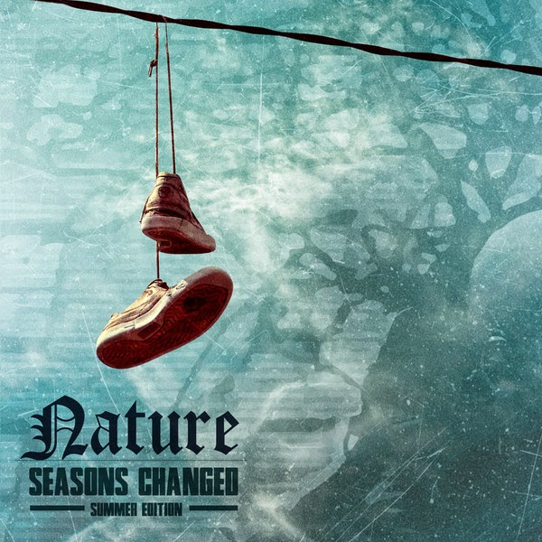 Nature - Seasons Changed (Summer Edition) - EP Cover