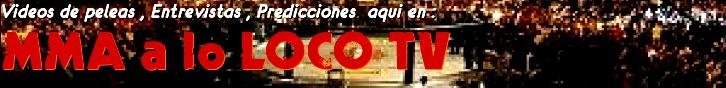 MMA a lo LOCO TV