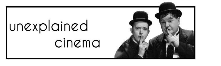 Unexplained Cinema