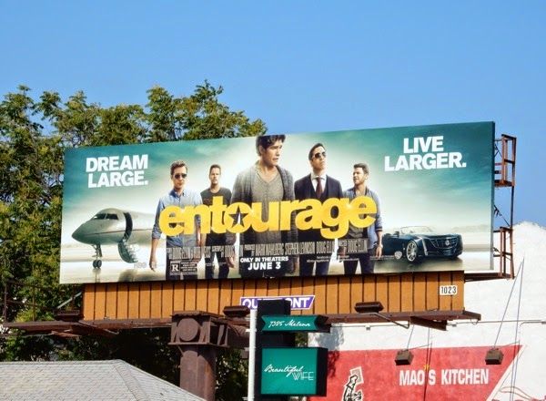 Entourage Dream large Live larger movie billboard