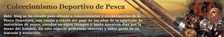 Coleccionismo de Pesca Deportiva
