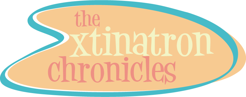 the xtinatron chronicles
