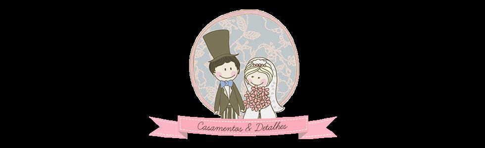Blog Casamentos & Detalhes