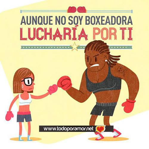 Aunque no soy boxeadora lucharia por ti