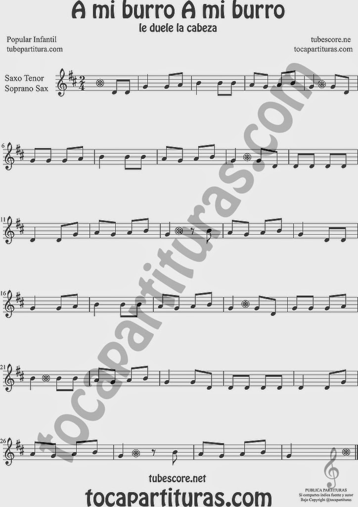 A mi Burro A mi Burro Partitura de Saxofón Soprano y Saxo Tenor Sheet Music for Soprano Sax and Tenor Saxophone Music Scores