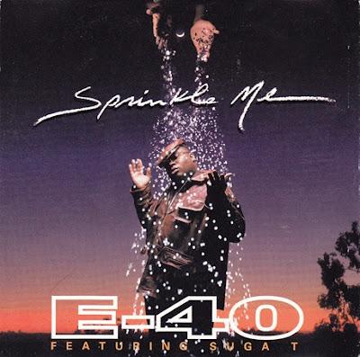 E-40 – Sprinkle Me (CDS) (1995) (FLAC + 320 kbps)