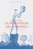 Laurent Bove: La estrategia del conatus. Afirmación y resistencia en Spinoza (2015)