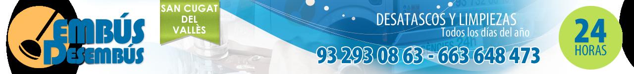 DESATASCOS EN SANT CUGAT DEL VALLÉS - 663 648 473 - EMBÚS DESEMBÚS