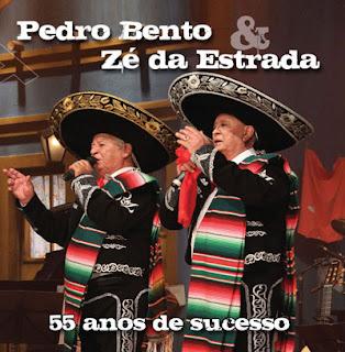 Pedro Bento e Z� da Estrada - 55 Anos de Sucesso