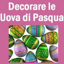 Regali auguri come decorare le uova di pasqua - Decorare le uova per pasqua ...