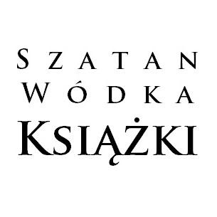 Szatan, Wódka, Książki